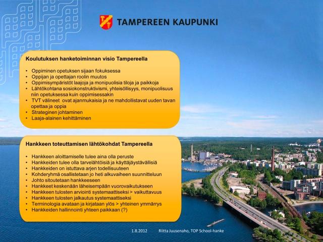 hankevisio ja toteuttaminen Tampereella