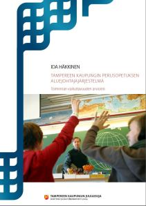 Ida Häkkisen tutkimus kuuluu Tampereen kaupungin Selvitykset ja kehittämisraportit -julkaisusarjaan (2/2014).